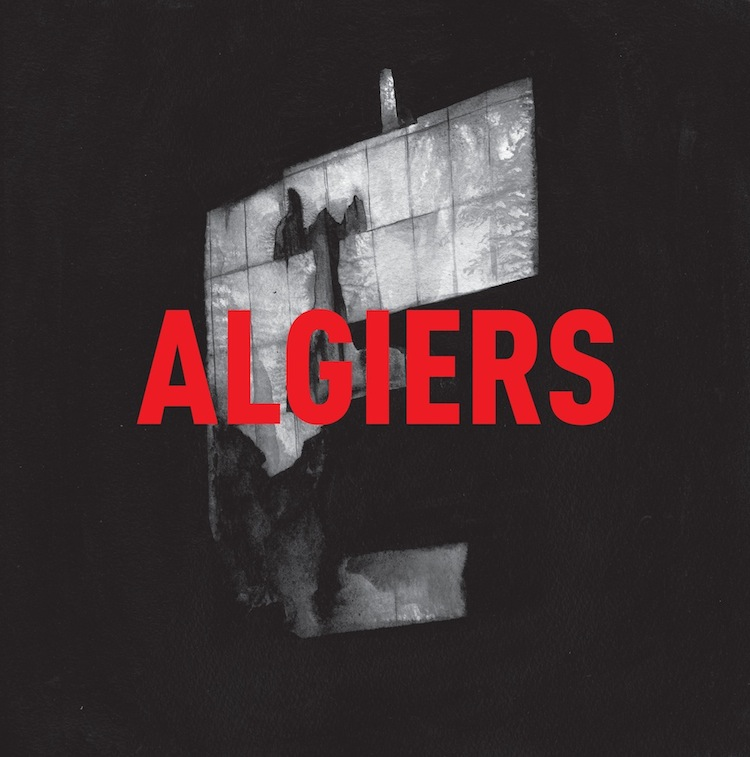 Algiers Algiers Dot Dash Albums of 2015