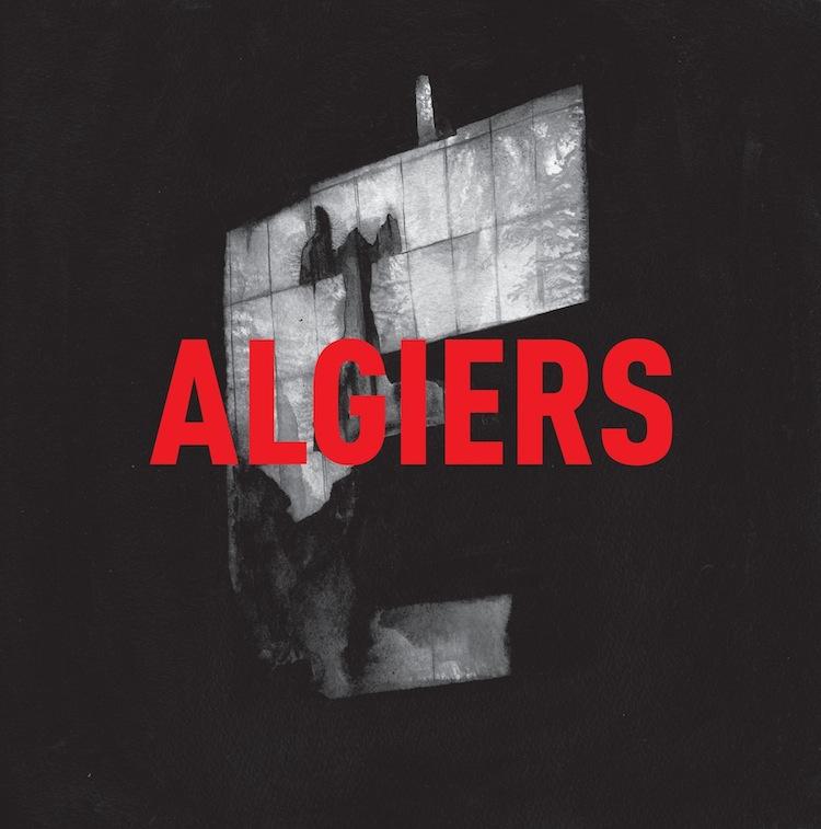 Algiers Algiers Dot Dash Albums of 2015